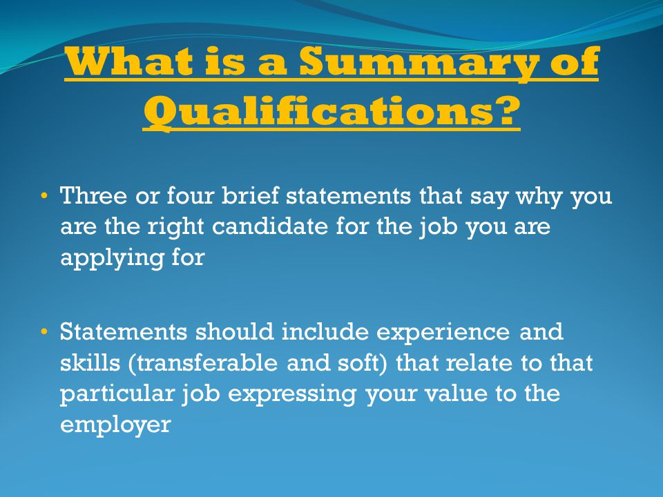 What is a Summary of Qualifications