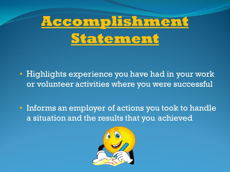 Accomplishment Statement