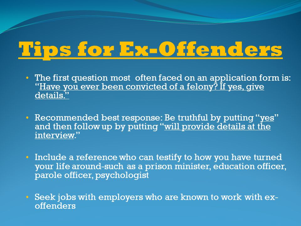 Tips for Ex-Offenders