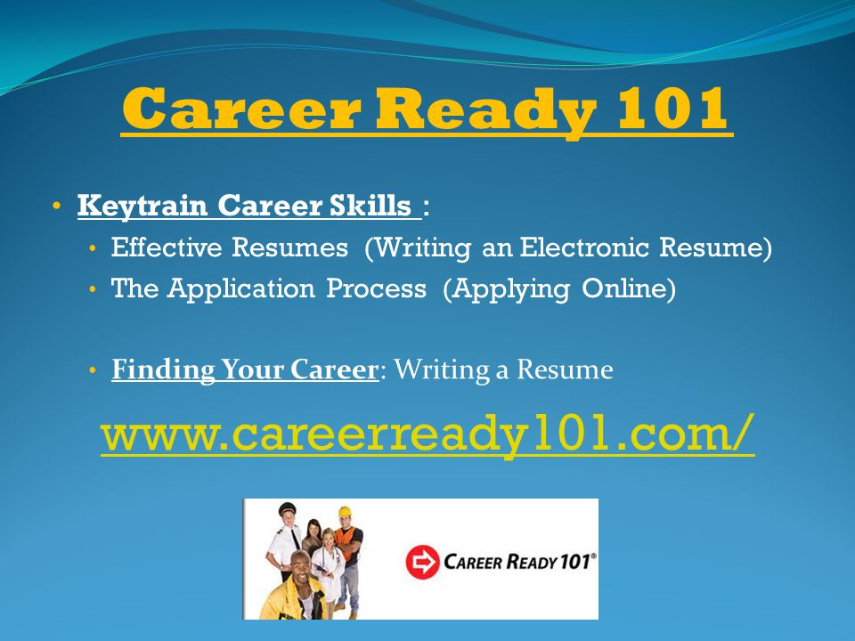 Career Ready 101 www.careerready101.com/ Keytrain Career Skills :