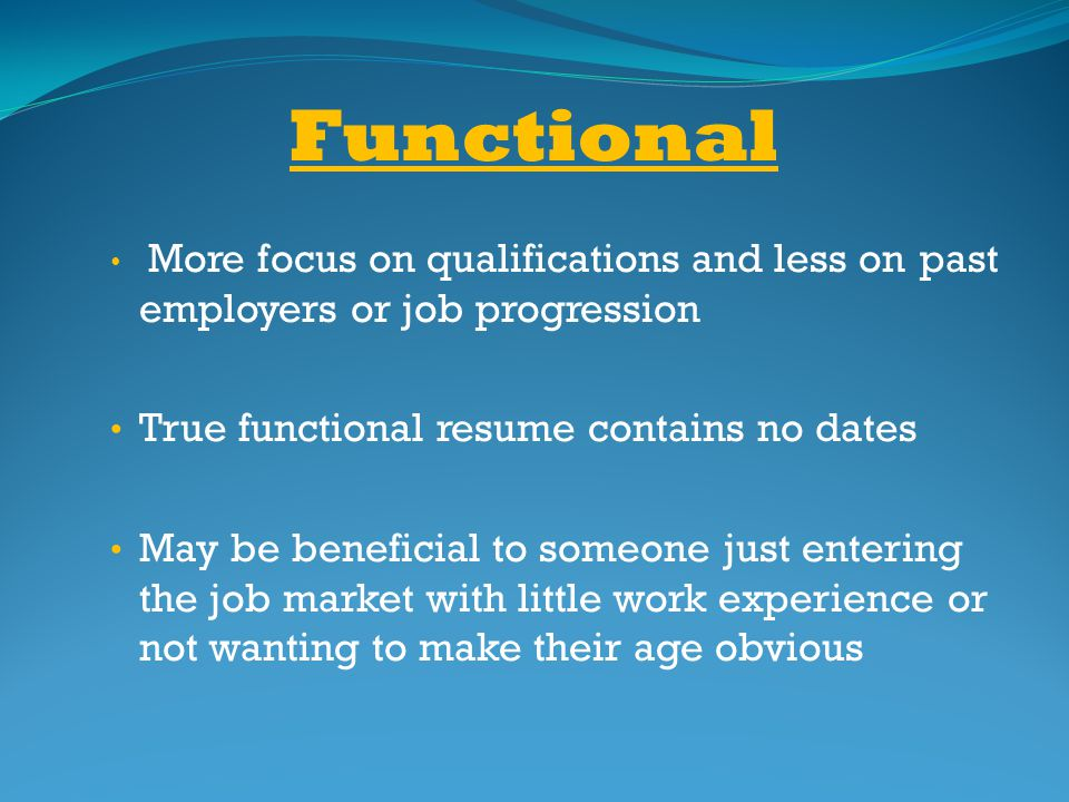 Functional True functional resume contains no dates
