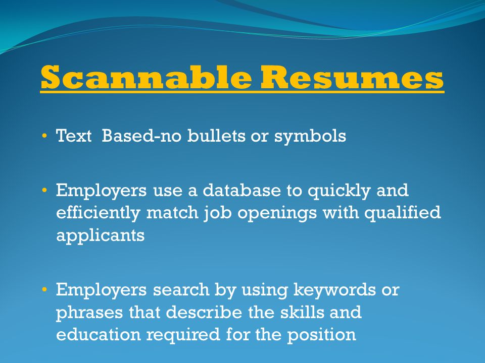Scannable Resumes Text Based-no bullets or symbols