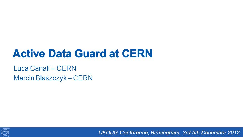 Active Data Guard at CERN