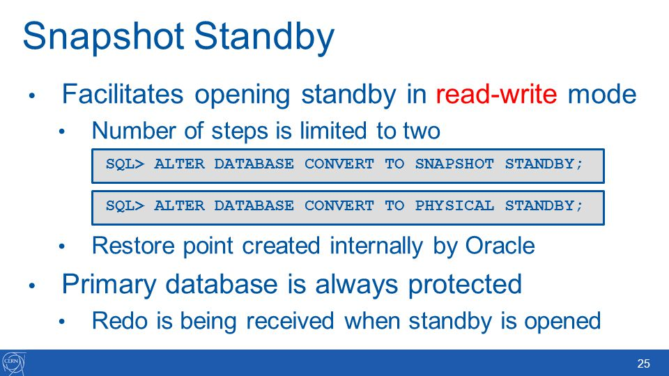 Snapshot Standby Facilitates opening standby in read-write mode