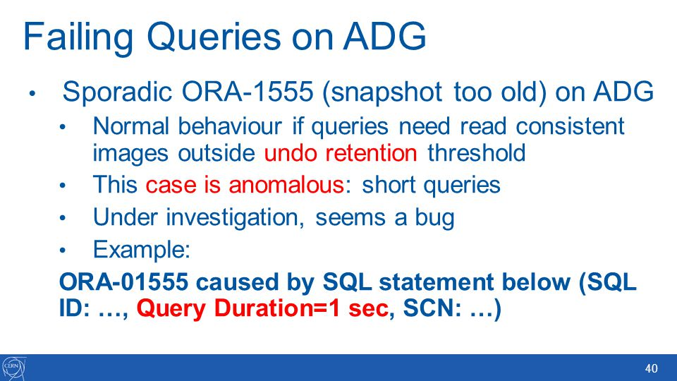 Failing Queries on ADG Sporadic ORA-1555 (snapshot too old) on ADG