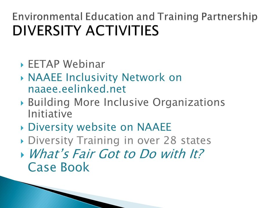 Environmental Education and Training Partnership DIVERSITY ACTIVITIES