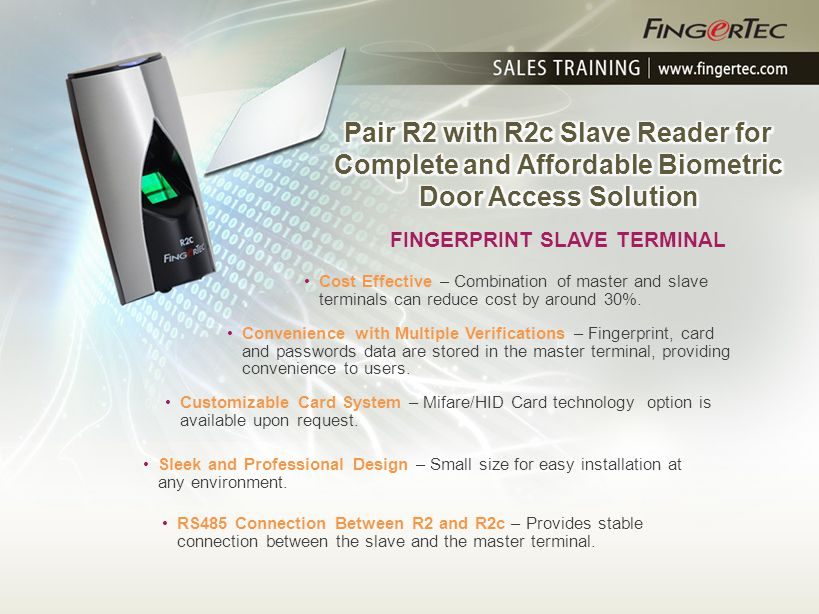 Pair R2 with R2c Slave Reader for Complete and Affordable Biometric Door Access Solution