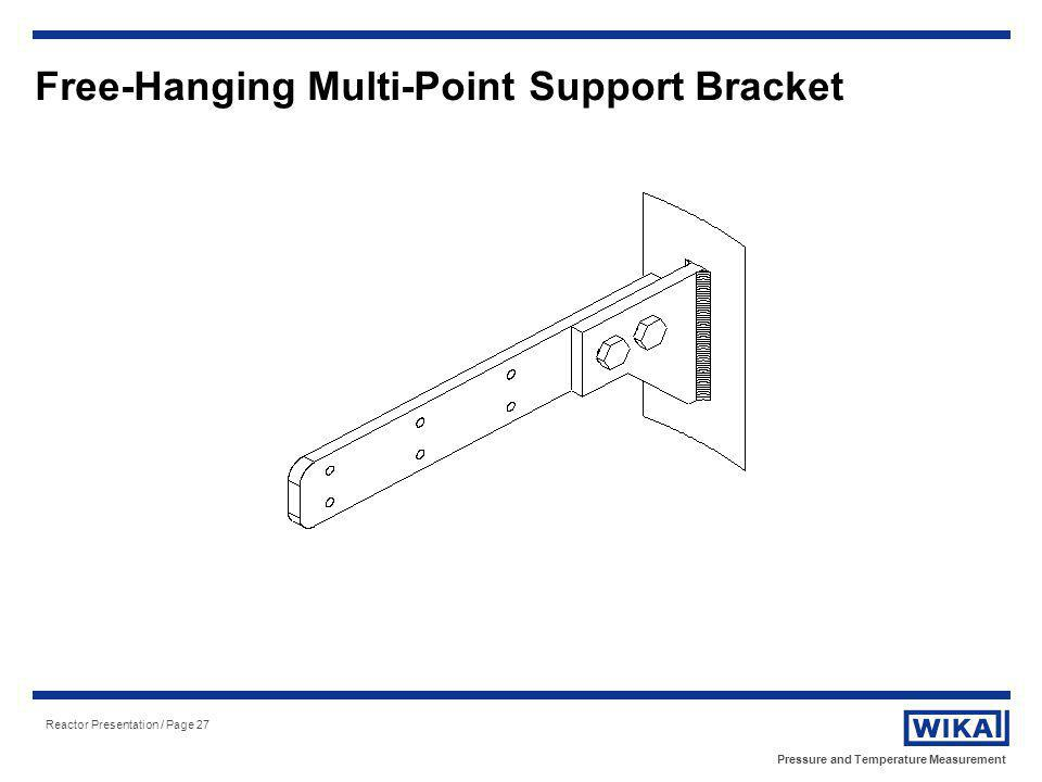 Free-Hanging Multi-Point Support Bracket