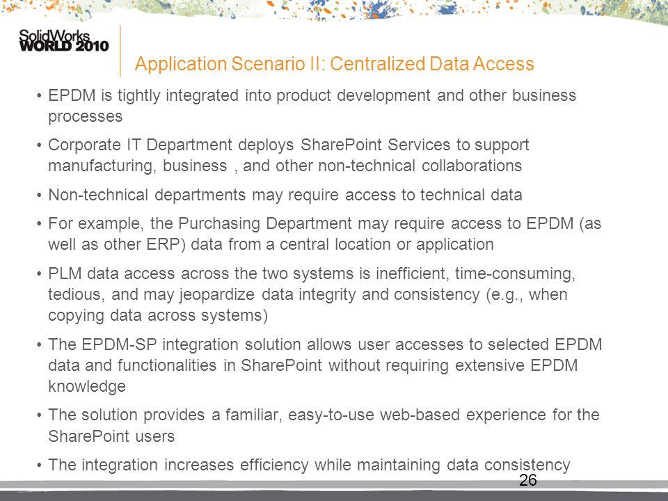 Application Scenario II: Centralized Data Access
