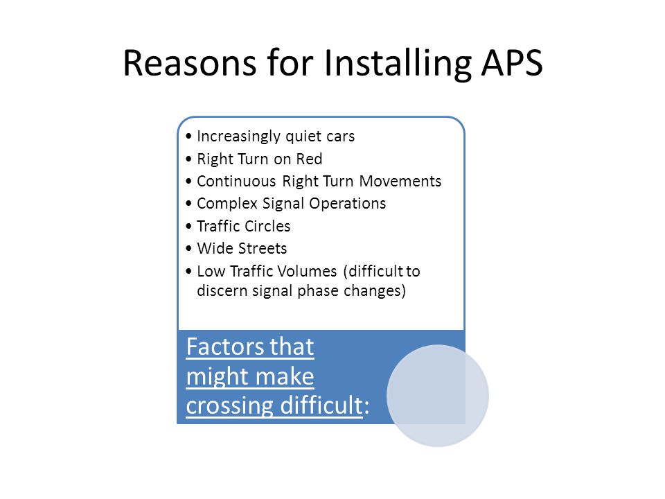 Reasons for Installing APS