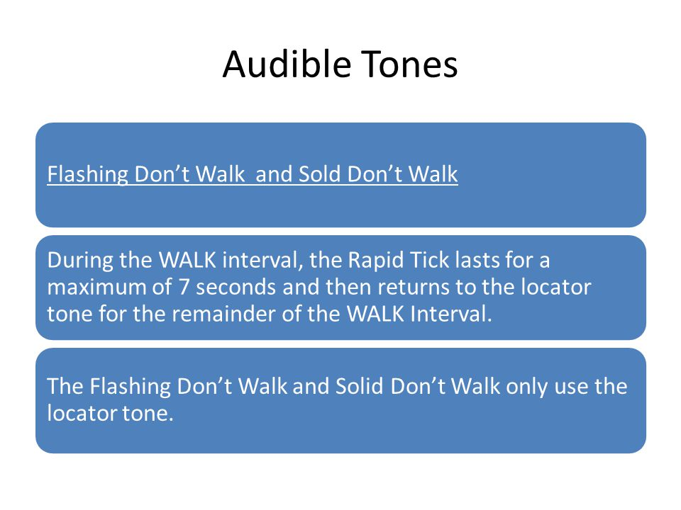Audible Tones Flashing Don't Walk and Sold Don't Walk