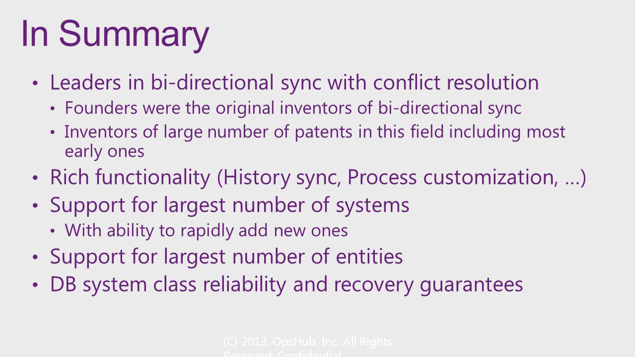 In Summary Leaders in bi-directional sync with conflict resolution
