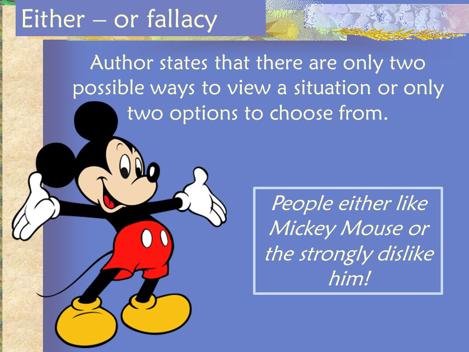 People either like Mickey Mouse or the strongly dislike him!