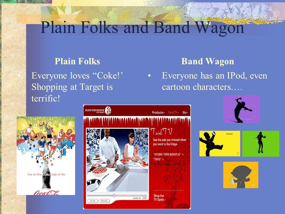 Plain Folks and Band Wagon