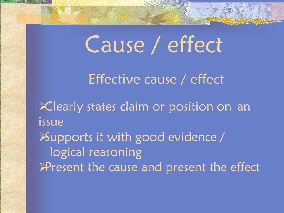 Effective cause / effect