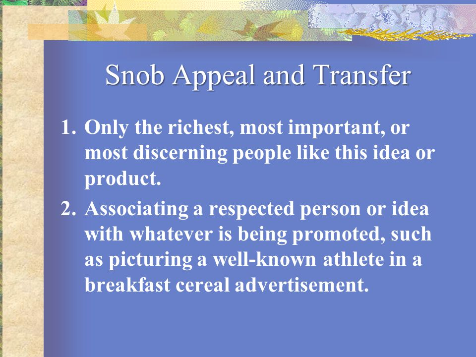 Snob Appeal and Transfer