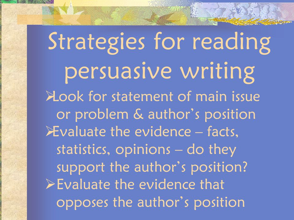Strategies for reading persuasive writing