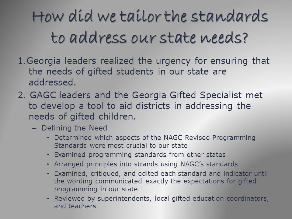 How did we tailor the standards to address our state needs