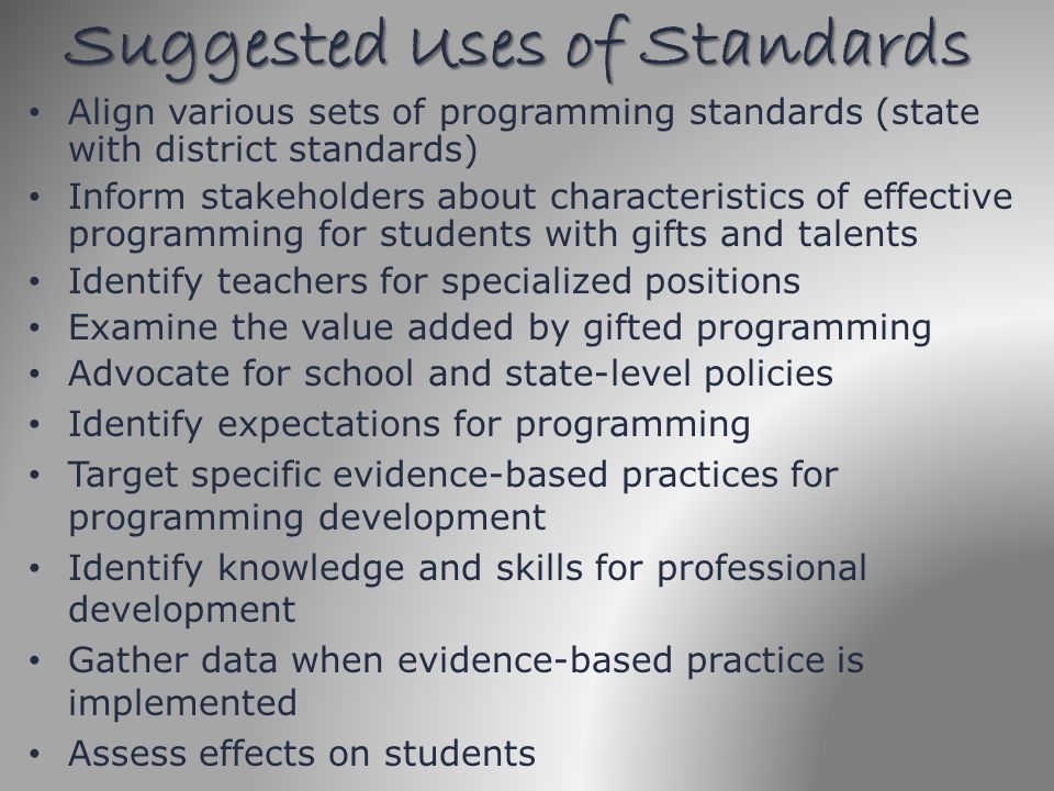 Suggested Uses of Standards