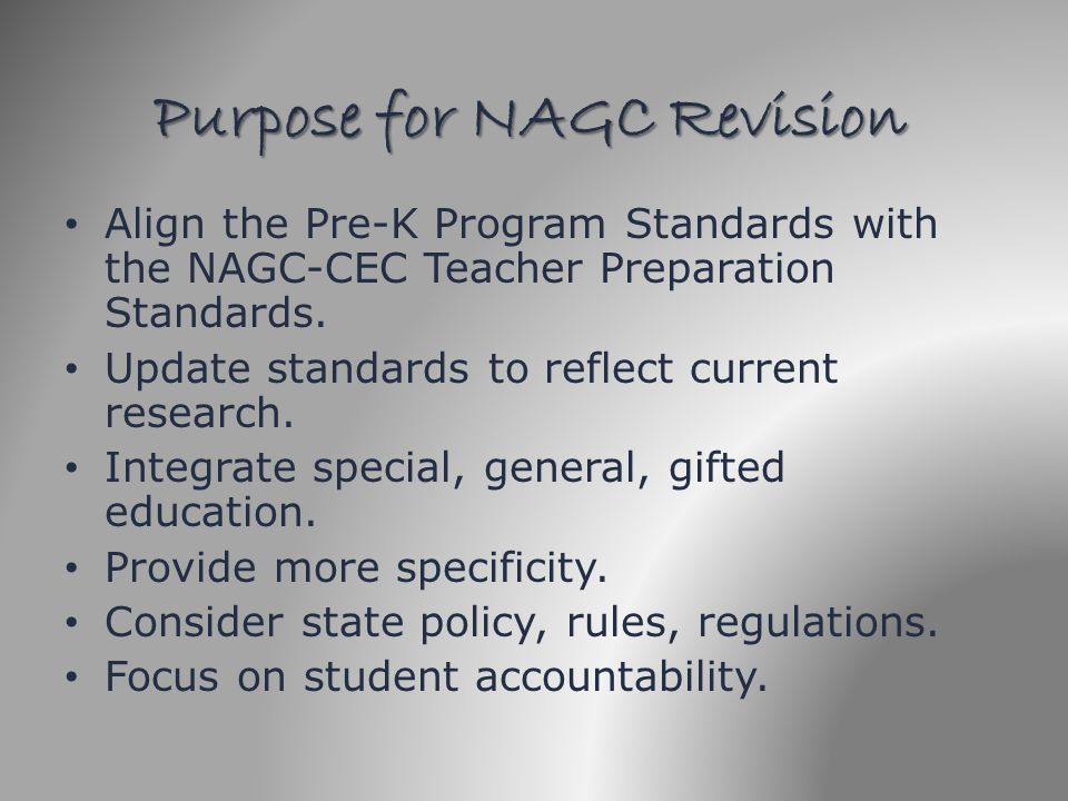 Purpose for NAGC Revision