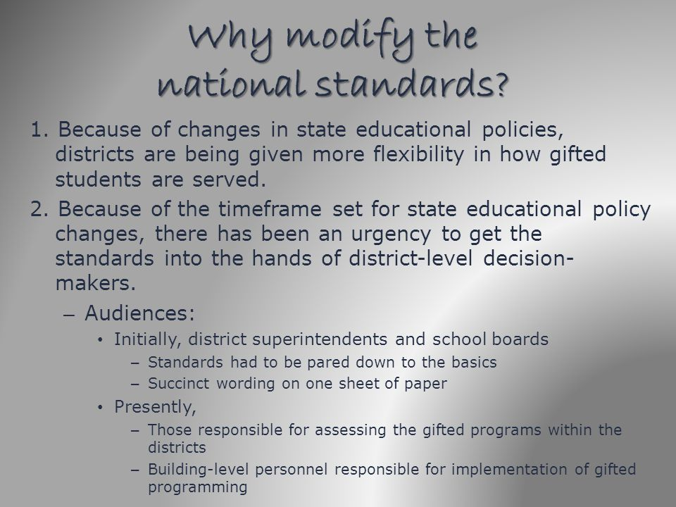 Why modify the national standards