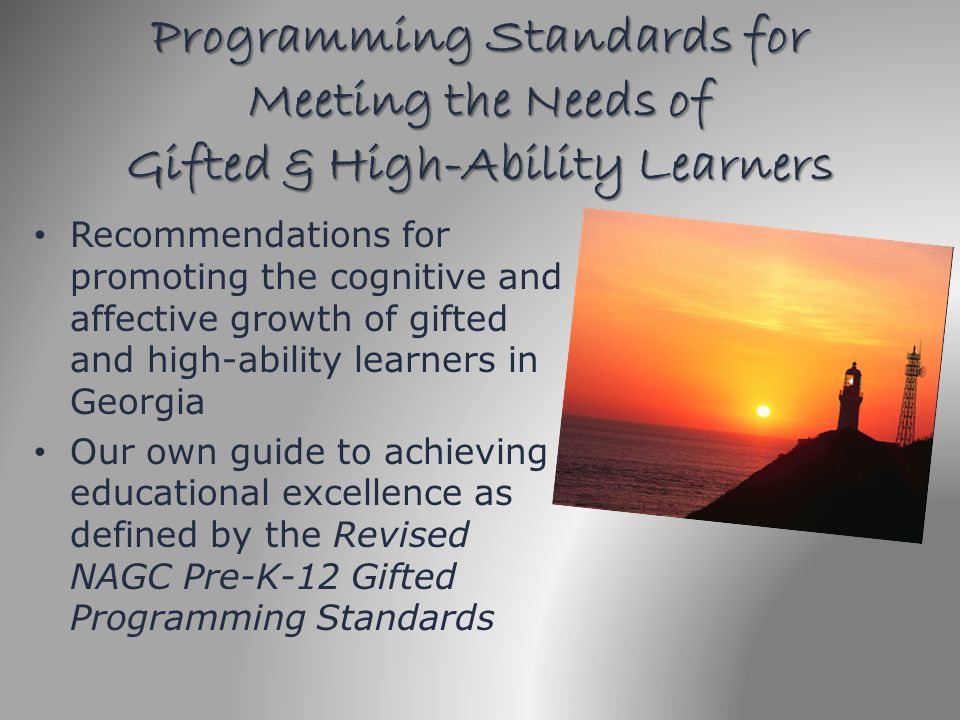 Programming Standards for Meeting the Needs of Gifted & High-Ability Learners