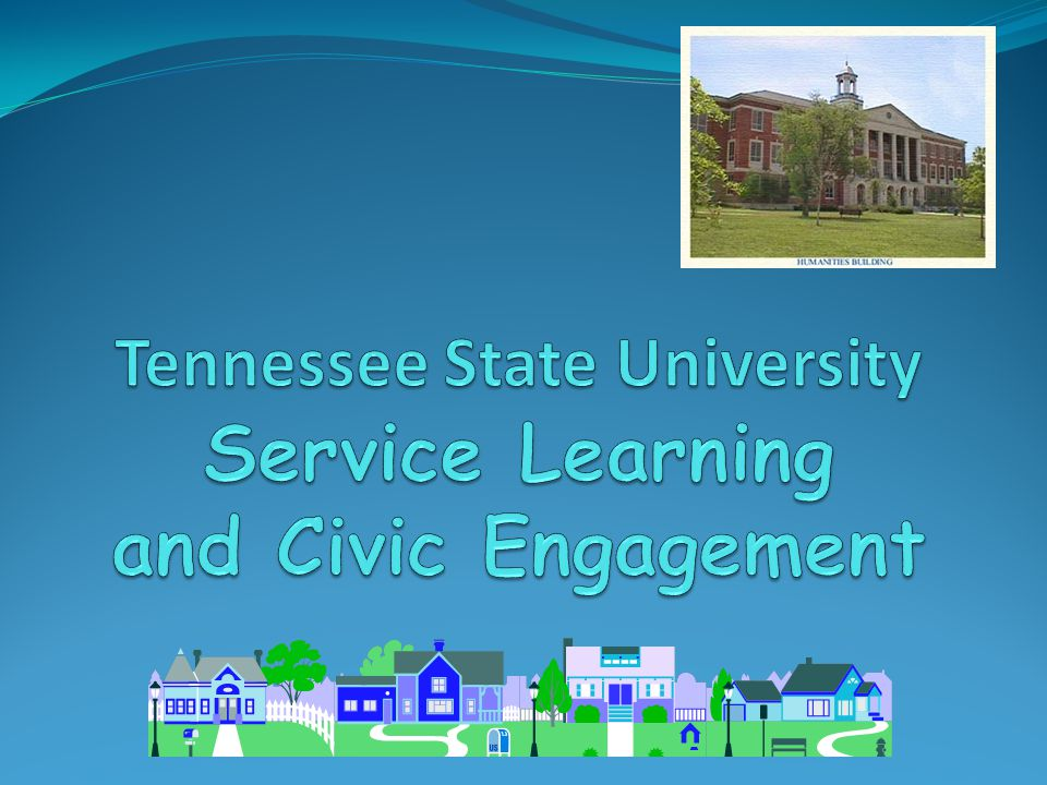 Tennessee State University Service Learning and Civic Engagement