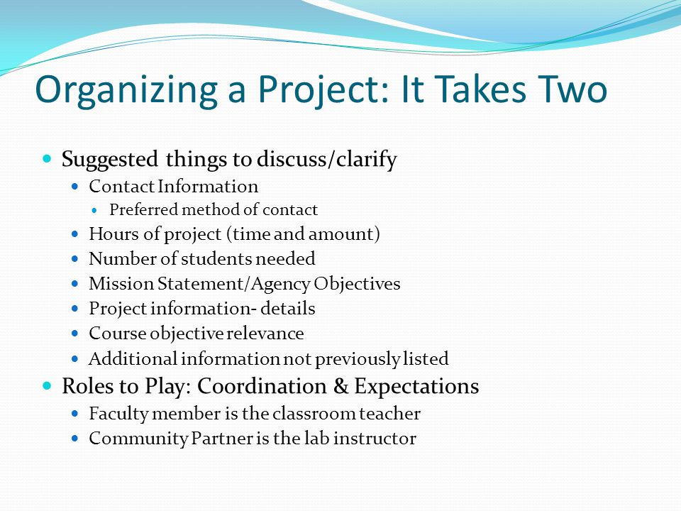 Organizing a Project: It Takes Two