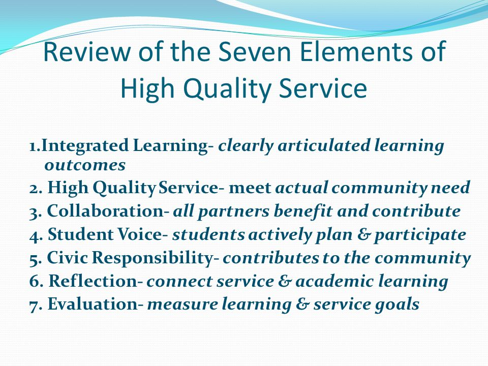 Review of the Seven Elements of High Quality Service