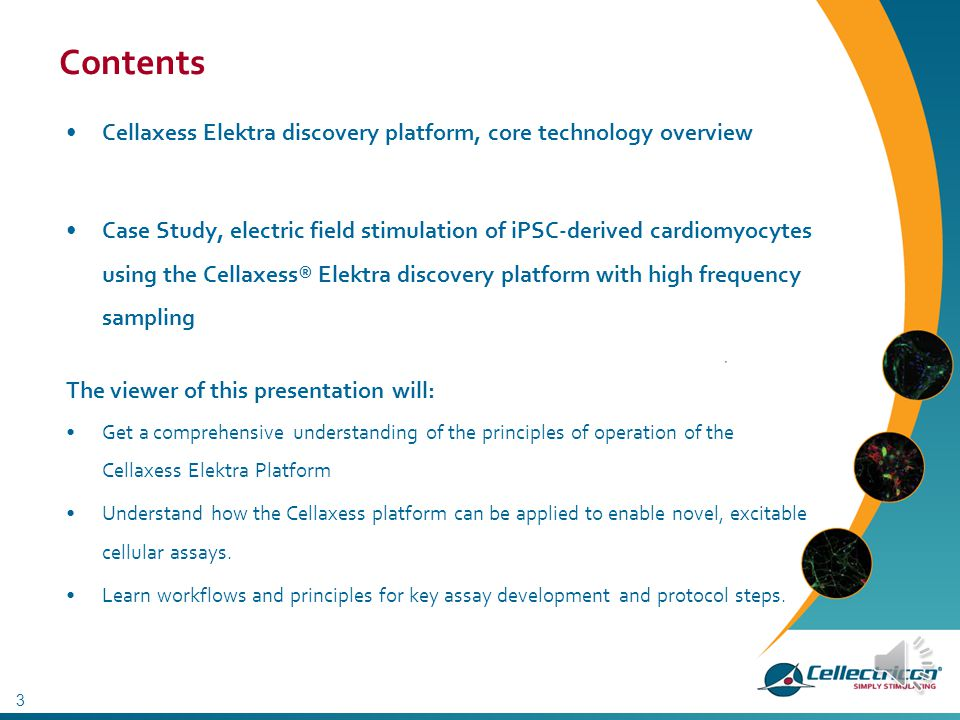 Contents Cellaxess Elektra discovery platform, core technology overview.