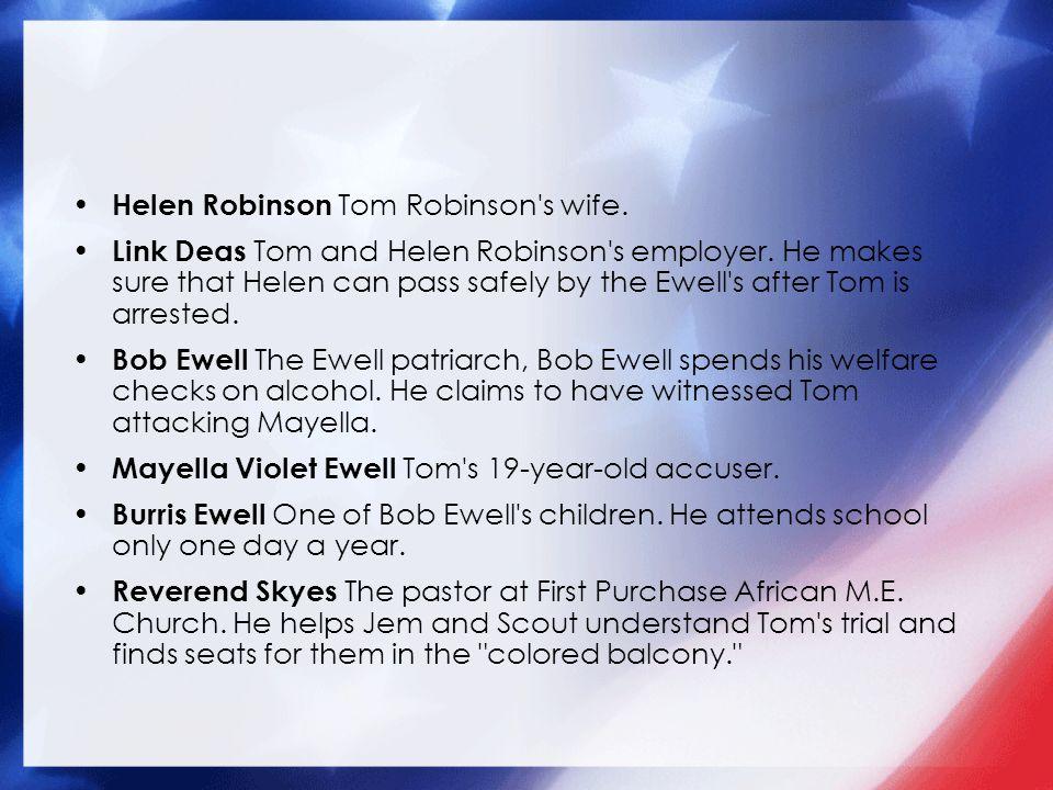 Helen Robinson Tom Robinson s wife.