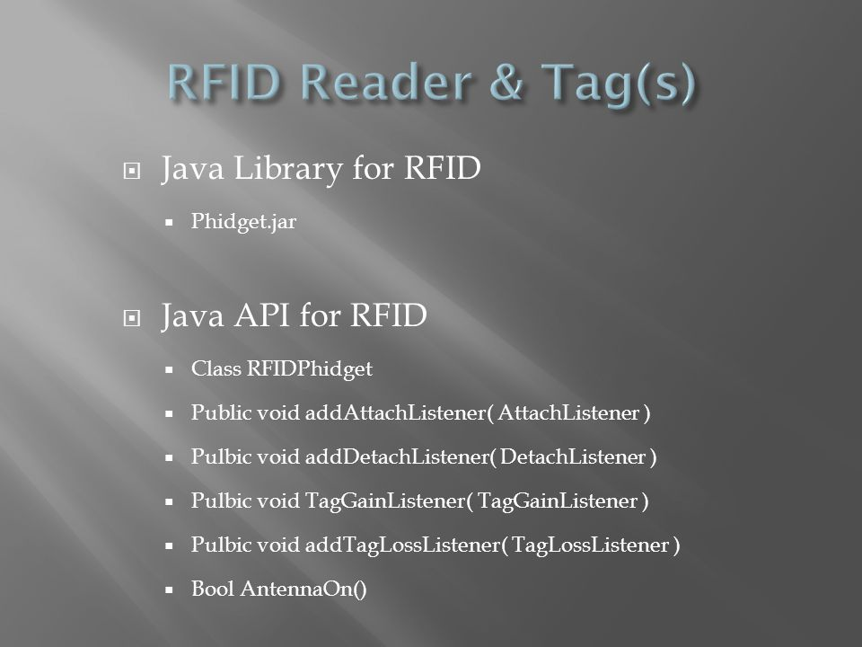 RFID Reader & Tag(s) Java Library for RFID Java API for RFID