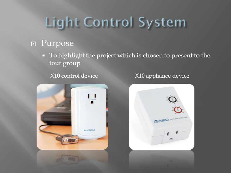 Light Control System Purpose