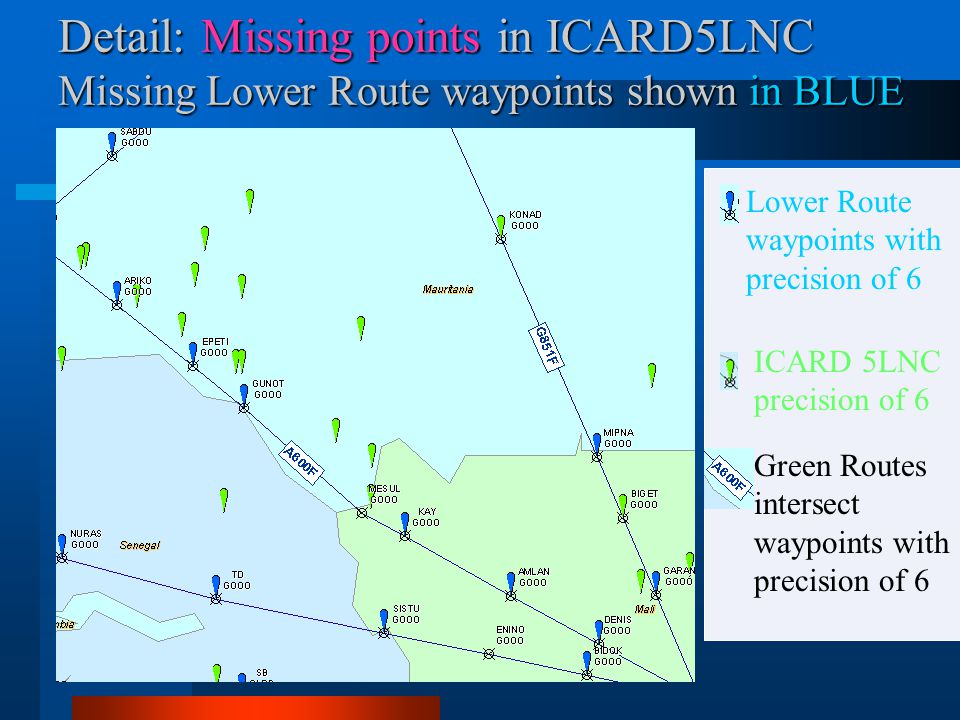 Detail: Missing points in ICARD5LNC Missing Lower Route waypoints shown in BLUE