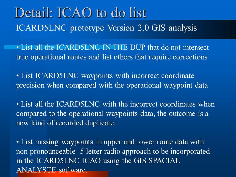 Detail: ICAO to do list ICARD5LNC prototype Version 2.0 GIS analysis