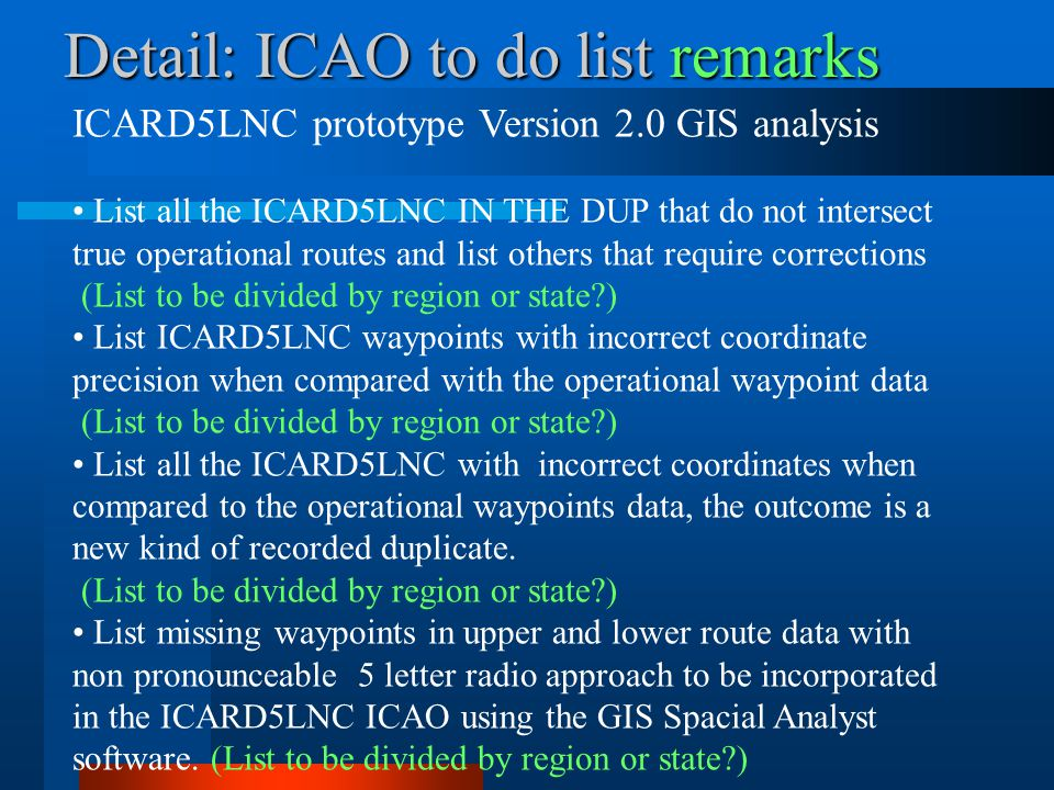 Detail: ICAO to do list remarks
