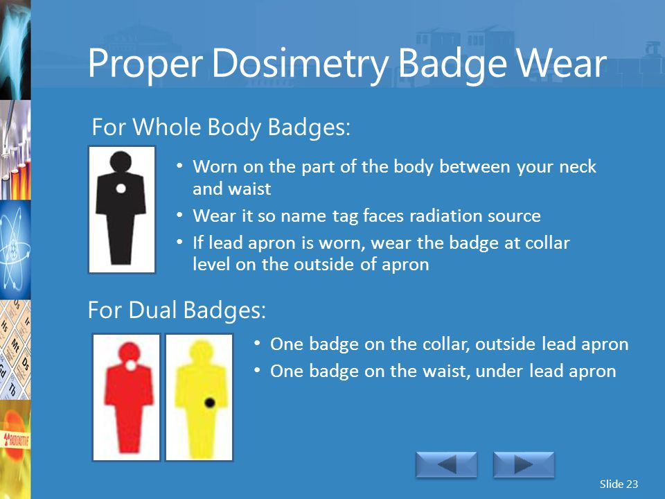 Proper Dosimetry Badge Wear