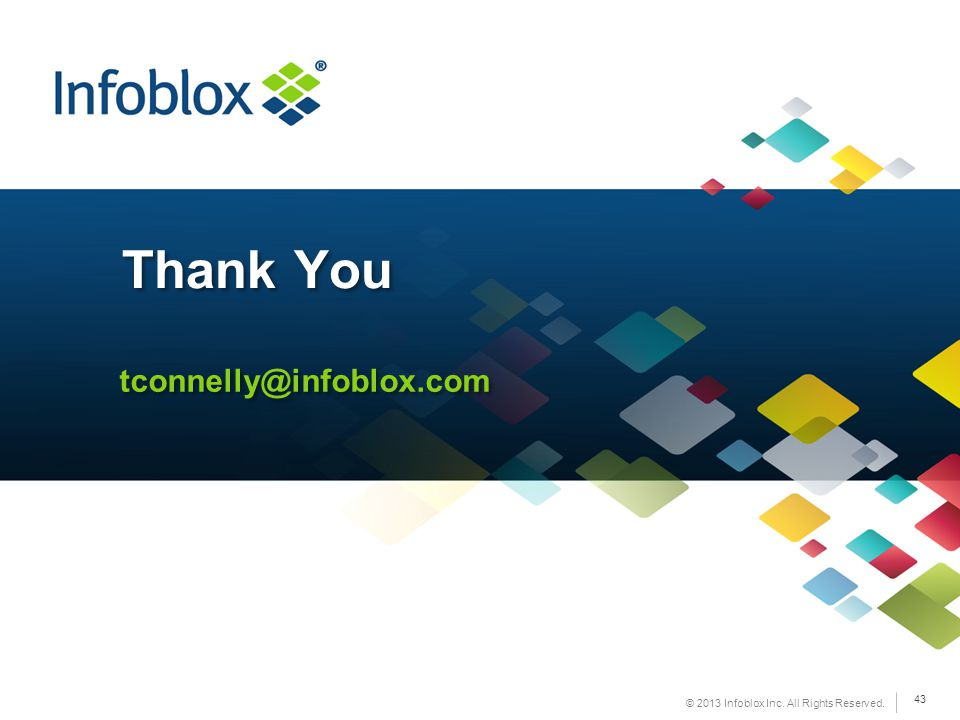 Thank You tconnelly@infoblox.com