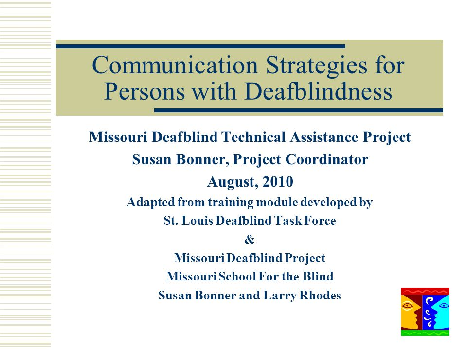 Communication Strategies for Persons with Deafblindness