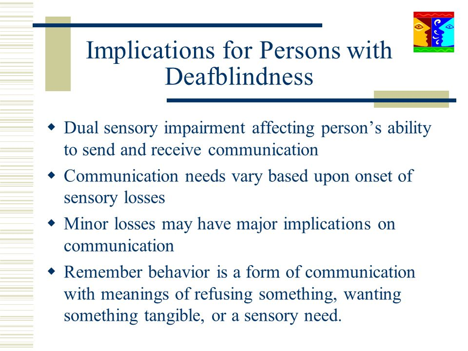 Implications for Persons with Deafblindness