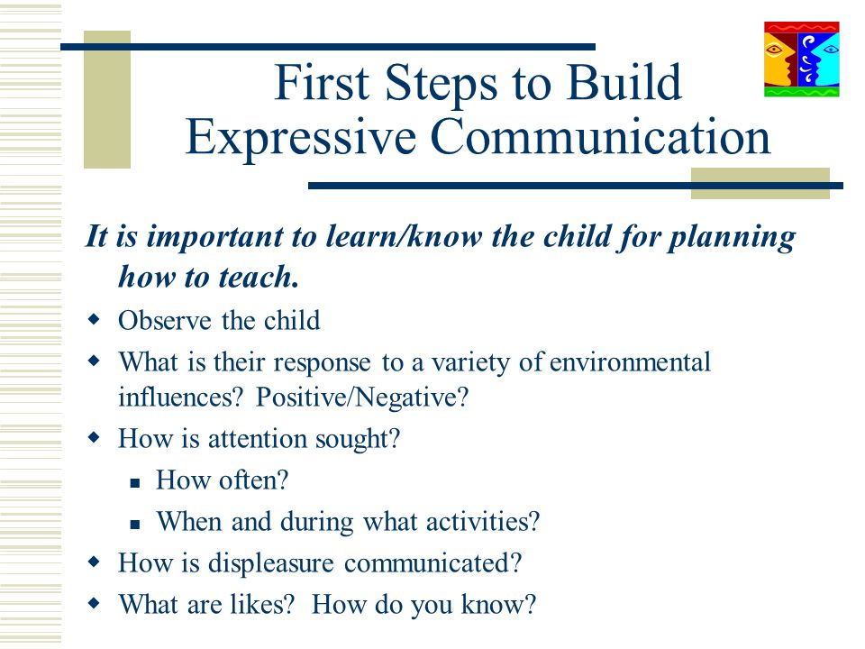 First Steps to Build Expressive Communication