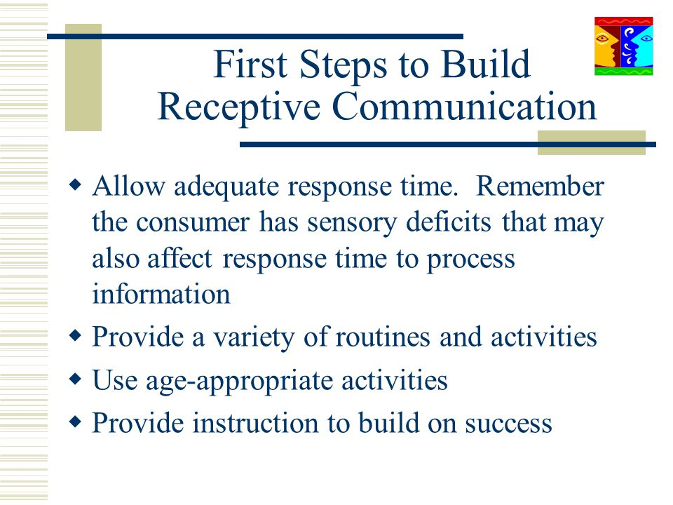 First Steps to Build Receptive Communication