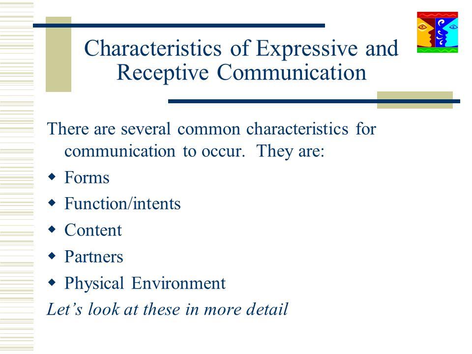 Characteristics of Expressive and Receptive Communication