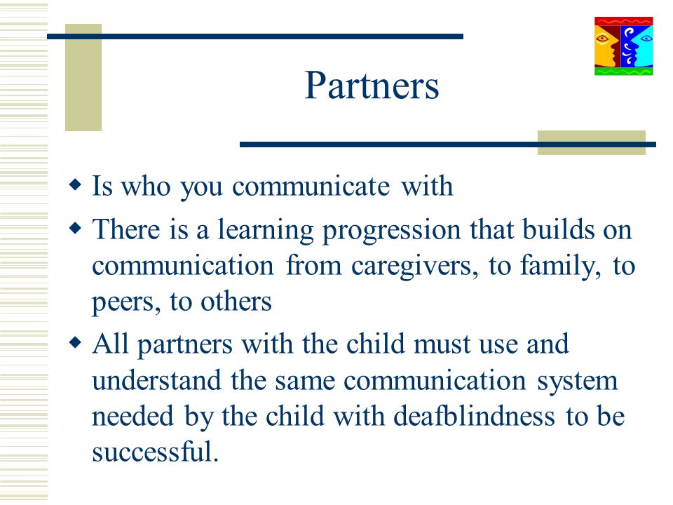 Partners Is who you communicate with