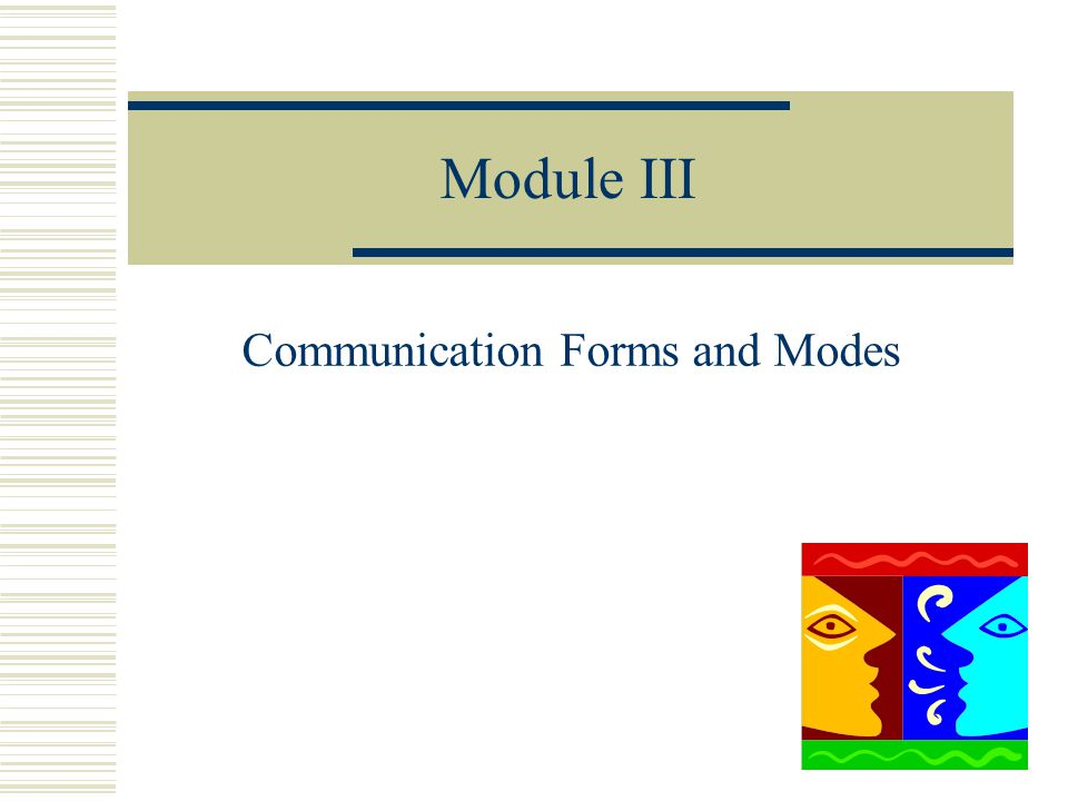Communication Forms and Modes