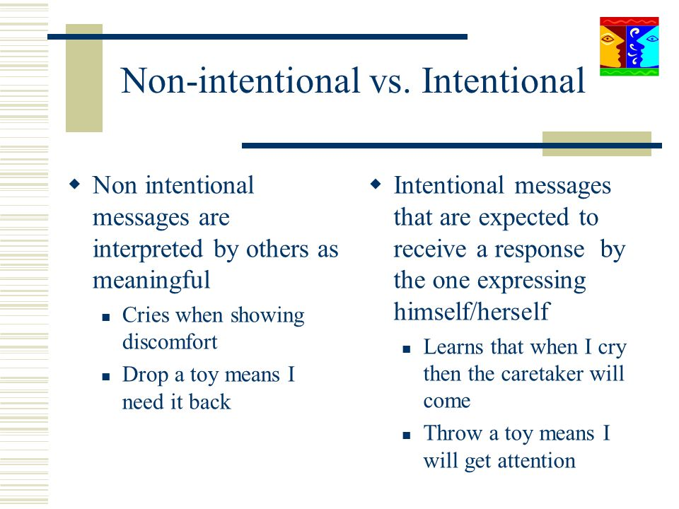 Non-intentional vs. Intentional