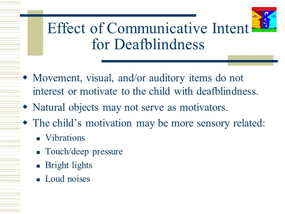 Effect of Communicative Intent for Deafblindness