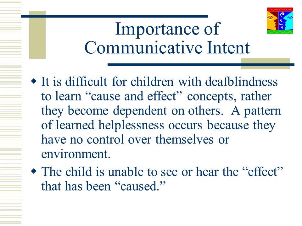 Importance of Communicative Intent