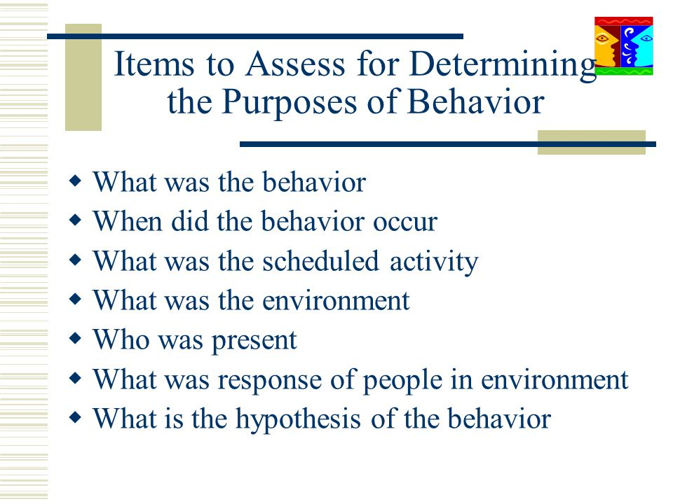 Items to Assess for Determining the Purposes of Behavior