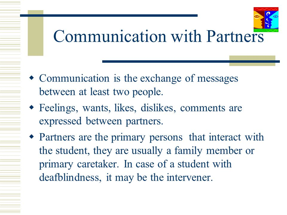 Communication with Partners